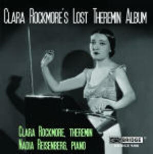 Clara Rockmore's Lost Theremin Album - CD Audio di Clara Rockmore