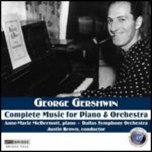 L'opera completa per pianoforte e orchestra - CD Audio di George Gershwin