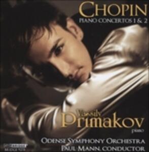 Concerti per Pianoforte 1 & 2 - CD Audio di Fryderyk Franciszek Chopin