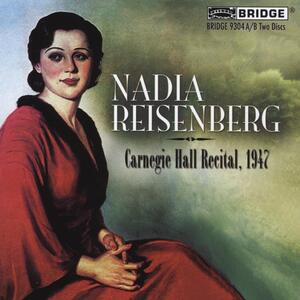 Carnegie Hall Recital 1947 - CD Audio di Nadia Reisenberg