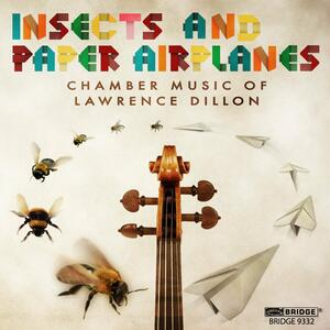 Insects & Paper Airplanes - CD Audio di Lawrence Dillon