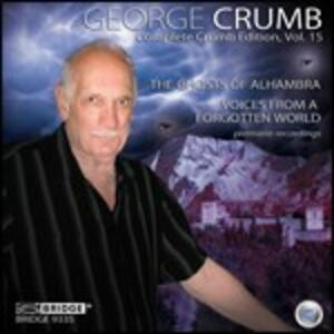 The Ghosts of Alhambra - Voices from a Forgotten World - CD Audio di George Crumb