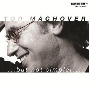 Abut Not Simplera - CD Audio di Tod Machover