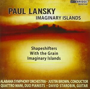 Paul Lansky: Imaginary Islands - CD Audio di Paul Lansky