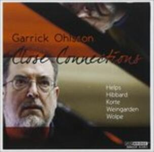 Close Connections - CD Audio di Garrick Ohlsson