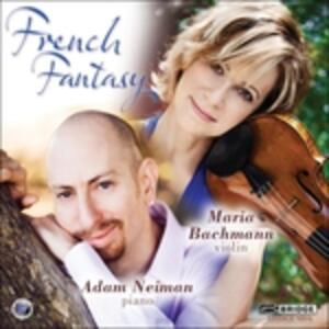 French Fantasy - CD Audio di Maria Bachmann