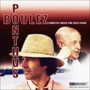 Complete Music For Solo Piano - CD Audio di Pierre Boulez