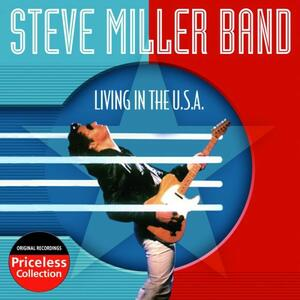 Living In The Usa - CD Audio di Steve Miller (Band)
