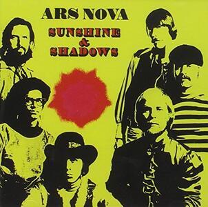Sunshine & Shadows - CD Audio di Ars Nova