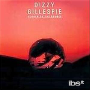Closer to Teh Source - CD Audio di Dizzy Gillespie