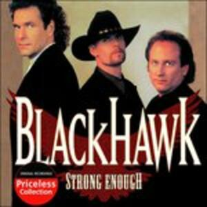 Strong Enough - CD Audio di BlackHawk