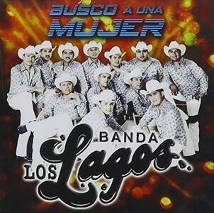 Buscando a una mujer - CD Audio di Banda Lagos