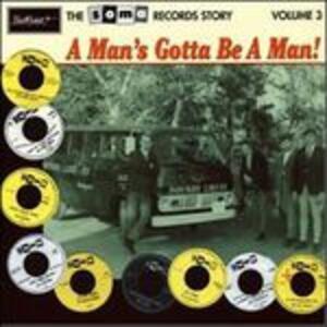 A Man's Gotta Be a Man vol.3 - Vinile LP