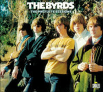 Preflyte Sessions - CD Audio di Byrds