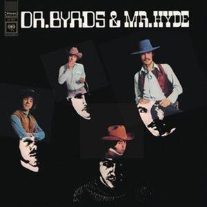 Dr. Byrds & Mr. Hyde - Vinile LP di Byrds
