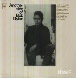 Another Side Of Bob Dylan - Vinile LP di Bob Dylan