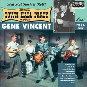 Live at Town Hall Party. Red Hot Rock 'n' Roll! - Vinile LP di Gene Vincent