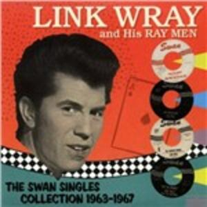 Swan Singles Collection - Vinile LP di Link Wray