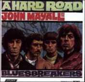 Vinile A Hard Road John Mayall Heartbreakers