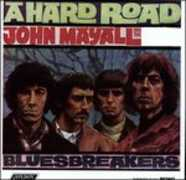 Vinile A Hard Road John Mayall Heartbreakers