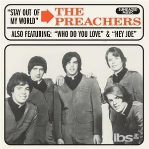 Stay Out Of My World/Hey Joe - Vinile 7'' di Preachers