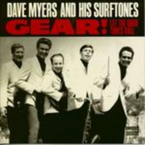 Gear! - Vinile 7'' di Surftones,Dave Myers