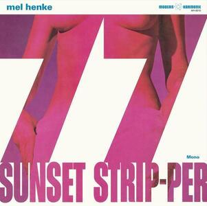 77 Sunset Strip-Per - Vinile LP di Mel Henke