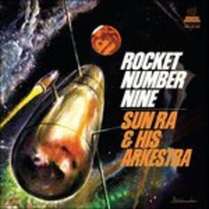 Rocket Number Nine - Vinile 10'' di Sun Ra