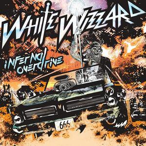 Infernal Overdrive - CD Audio di White Wizzard