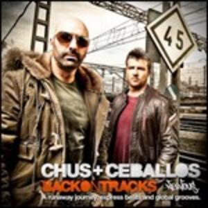 Back on Tracks - CD Audio di Chus,Ceballos