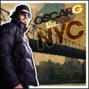 Live from NYC - CD Audio di Oscar G