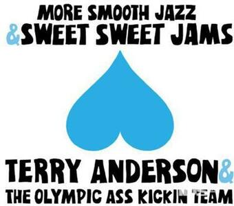 More Smooth Jazz And.. - Vinile LP di Terry Anderson