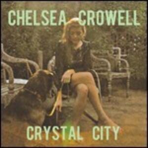 Crystal City - Vinile LP di Chelsea Crowell