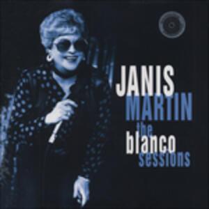 Blanco Sessions - Vinile LP di Janis Martin