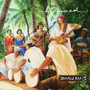 Dhaalu Raa - CD Audio di Ahmed