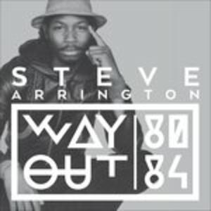 Way Out - Vinile LP di Steve Arrington