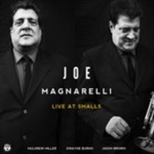 Live at Smalls - CD Audio di Joe Magnarelli