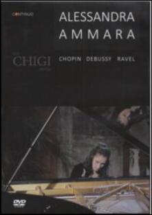 Alessandra Ammara. The Chigi Recital - DVD