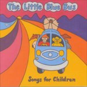 The Little Blue Bus. Songs for Children - CD Audio di Michael O'Halloran