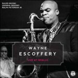 Live at Smalls - CD Audio di Wayne Escoffery