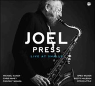 Live at Smalls - CD Audio di Joel Press