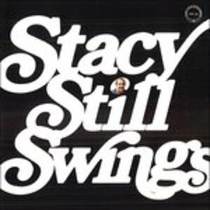 Stacy Still Swings - CD Audio di Jess Stacy