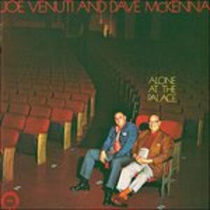 CD Alone at the Palace Dave McKenna Joe Venuti