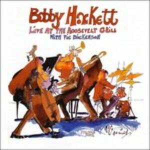 Live at Roosevelt Grill 4 - CD Audio di Bobby Hackett