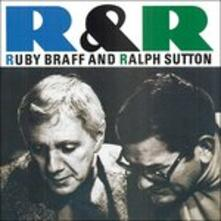 Ralph and Ruby - CD Audio di Ruby Braff