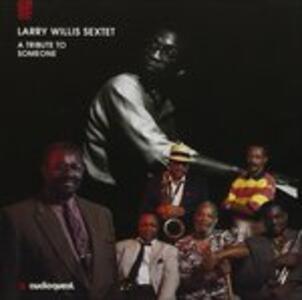 A Tribute to Someone - CD Audio di Larry Willis