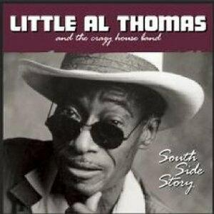 South Side Story - CD Audio di Little Al Thomas