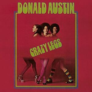 Crazy Legs - Vinile LP di Donald Austin