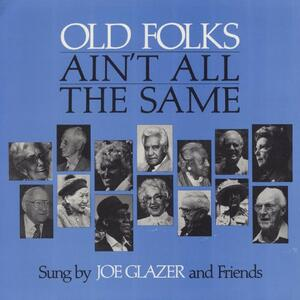 Old Folks Ain'T All The.. - Vinile LP di Joe Glazer