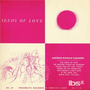 Seeds Of Love - CD Audio di Andrew Rowan Summers